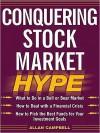 Conquering Stock Market Hype - Allan Campbell