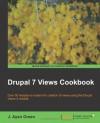 Drupal 7 Views Cookbook - J. Ayen Green