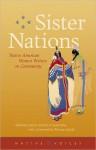 Sister Nations: Native American Women Writers on Community - Laura Tohe, Heid Erdrich