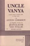 Uncle Vanya - Anton Chekhov, Jean Claude van Itallie