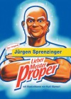 Lieber Meister Proper - Jürgen Sprenzinger