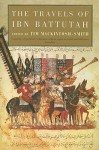 The Travels of Ibn Battutah - Ibn Battuta, Tim Mackintosh-Smith
