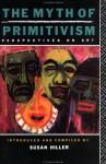 The Myth of Primitivism - Susan Hiller