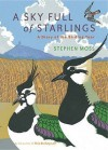A Sky Full Of Starlings: A Diary Of A Birding Year - Stephen Moss