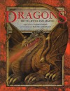 Dragons: Truth, Myth and Legend - David Passes, Wayne Anderson