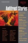 Fox and Crane's Antitrust Stories (Law Stories) - Eleanor M. Fox, Daniel A. Crane