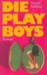 Die Playboys - Harold Robbins, Willy Thaler