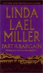 Part of the Bargain - Linda Lael Miller