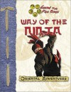 Way of the Ninja (Oriental Adventures/Legend of the Five Rings) - Shawn Carman, Rich Wulf, Seth Mason, Aaron Medwin