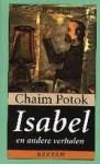 Isabel en andere verhalen - Chaim Potok, Wiebe Buddingh'