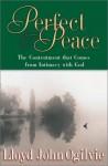 Perfect Peace - Lloyd John Ogilvie
