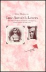 Jane Austen's Lovers: And Other Studies in Fiction and History from Austen to le Carré - John Halperin