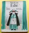 Speak Up, Edie! - Johanna Johnston, Paul Galdone