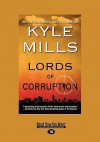Lords Of Corruption - Kyle Mills