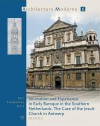 Innovation and Experience in Early Baroque in the Southern Netherlands. the Case of the Jesuit Church in Antwerp - P. Lombaerde