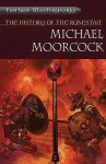 The History Of The Runestaff: The Jewel In The Skull; The Mad God's Amulet; The Sword Of The Dawn; The Runestaff - Michael Moorcock