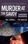 Murder at the Savoy - Per Wahlöö, Maj Sjöwall