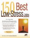 150 Best Low-Stress Jobs - Laurence Shatkin