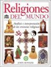 Religiones del Mundo - John Bowker