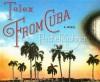 Telex from Cuba - Rachel Kushner, Lloyd James
