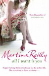 All I Want Is You - Martina Reilly