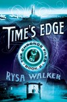 Time's Edge (The Chronos Files Book 2) - Rysa Walker