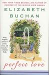 Perfect Love - Elizabeth Buchan