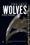 The Iron Wolves (The Rage of Kings) - Andy Remic