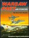 Warsaw Pact Air Forces - Aircraft Specials series - Hans-Heiri Stapfer