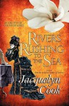 Rivers Rushing to the Sea - Jacquelyn Cook