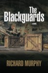The Blackguards - Richard Murphy, Don Wood