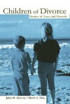 Children of Divorce: Stories of Loss and Growth - John H. Harvey, Mark A. Fine