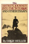 The Artist's Journey into the Interior and Other Essays - Erich Heller