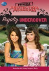 Royalty Undercover (Princess Protection Program, #2) - Wendy Loggia