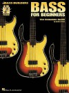 Bass for Beginners: The Complete Guide [With CD Includes 99 Demo Tracks] - Glenn Letsch