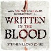 Written in the Blood - Stephen Lloyd Jones, Gemma Whelan