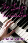 The Lucy Variations - Sara Zarr