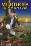 Murders in Manatas - Roberta Rogow