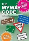 The Myway Code - Dan Kieran, Ian Vince