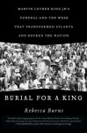 Burial for a King - Rebecca Burns