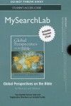 Mysearchlab with Pearson Etext -- Standalone Access Card -- For Global Perspectives on the Bible - Mark Roncace, Joseph Weaver