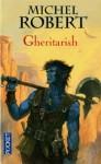 Gheritarish - Michel Robert