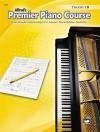 Premier Piano Course Theory 1b (Premier Piano Course) - Alfred Publishing Company