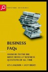 Business FAQs: Answers to the 100 Most Difficult Business Questions of All Time - Ken Langdon