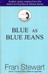 Blue as Blue Jeans - Fran Stewart
