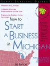 How to Start a Business in Michigan - Edward A. Haman, Mark Warda