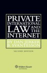 Private International Law and the Internet. 2nd Edition - Dan Jerker B. Svantesson