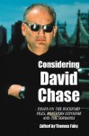 Considering David Chase: Essays on The Rockford Files, Northern Exposure, and The Sopranos - Thomas Fahy