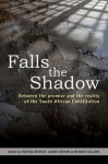 Falls the Shadow: Between the Promise and the Reality of the South African Constitution - Kristina Bentley, Laurie Nathan, Richard Calland