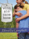 When She Came Home - Drusilla Campbell, Jane Jacobs